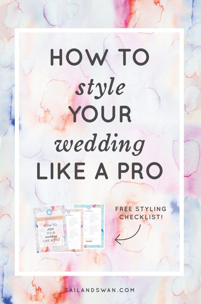 8 Styling Tips Every Bride Should Know - How to Decorate a Wedding Like a Pro