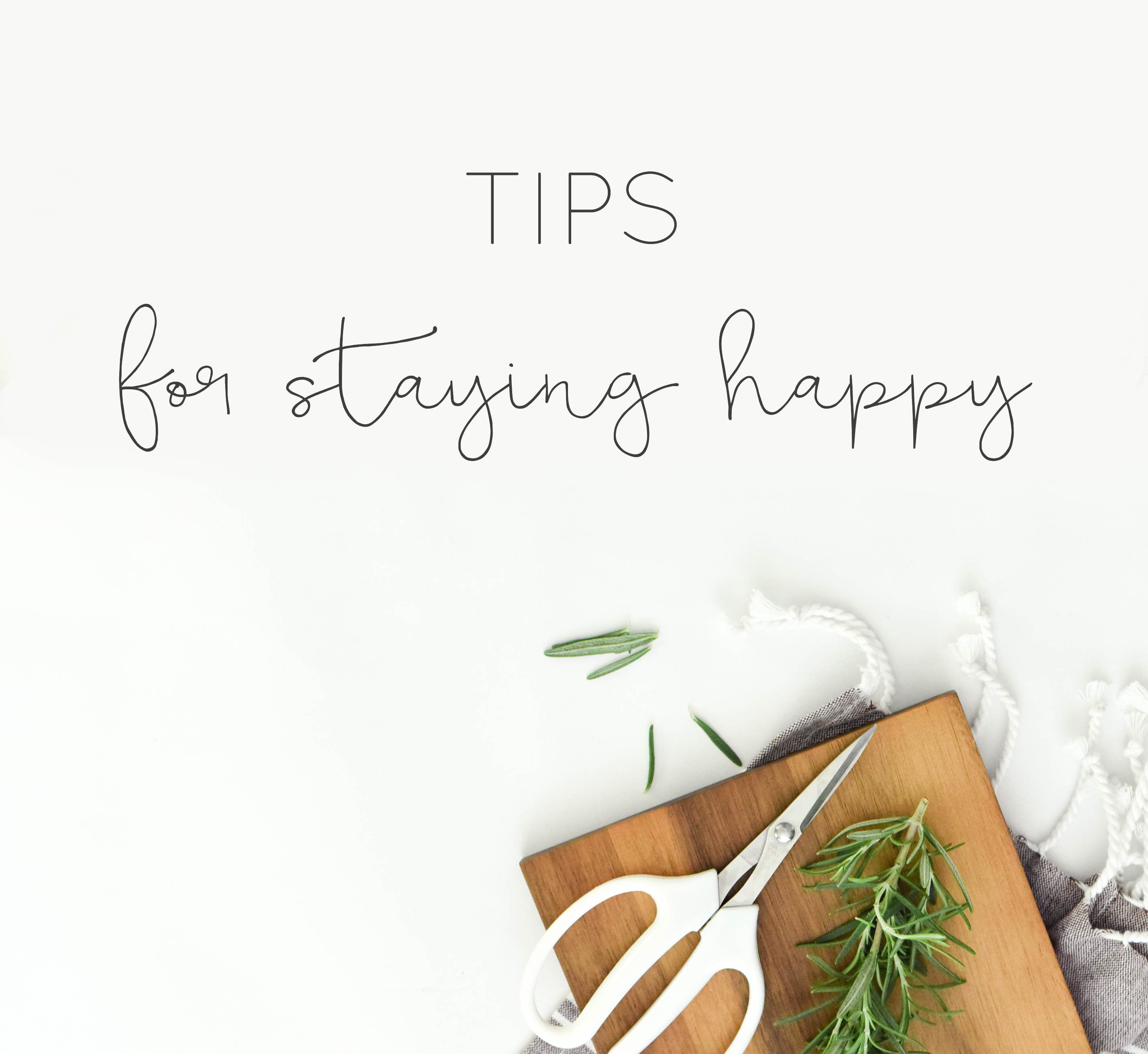 tips for staying happy lifestyle blog happiness inspiration sail and swan
