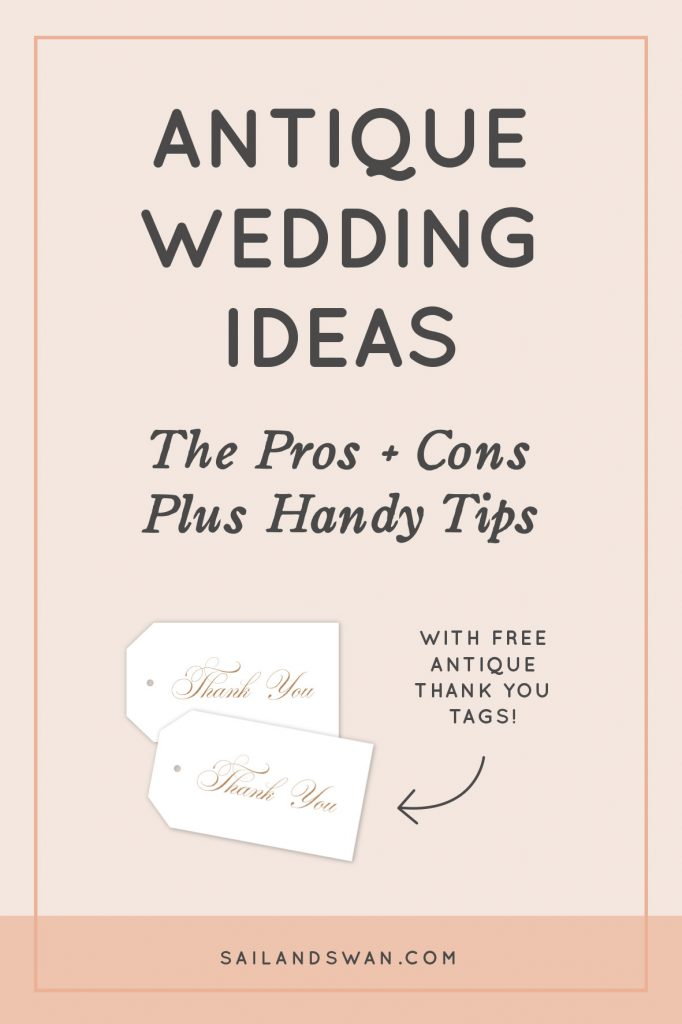 Antique Wedding Ideas - Pros and Cons Plus Handy Tips